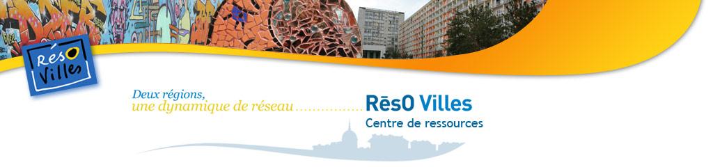 Res0 Villes - Centre de ressources - Deux regions, une dynamique de reseau